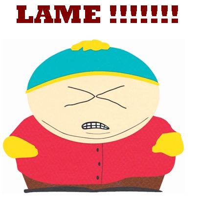 LAME!